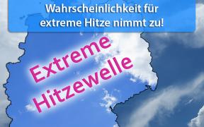 Extreme Hitzewelle Ende Juni und Anfang Juli 2018