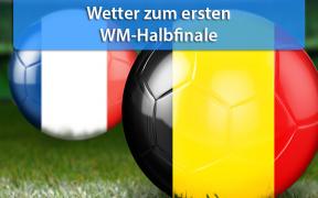 Wetter zum ersten WM-Halbfinale