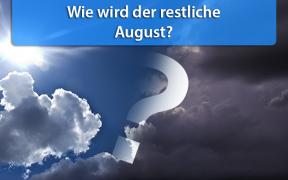 Temperaturprognose für Mitte und Ende August 2018