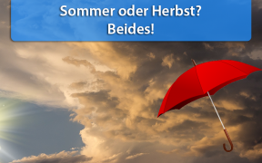 Wettertrend Ende August und Anfang September 2018