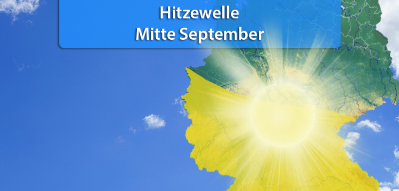 Hitzewelle Mitte September 2018