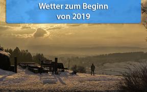 Wetter zum Beginn von 2019