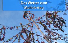 Wetter am 1. Mai 2019
