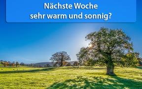 Sonnige und sehr warm Mitte Mai 2019?