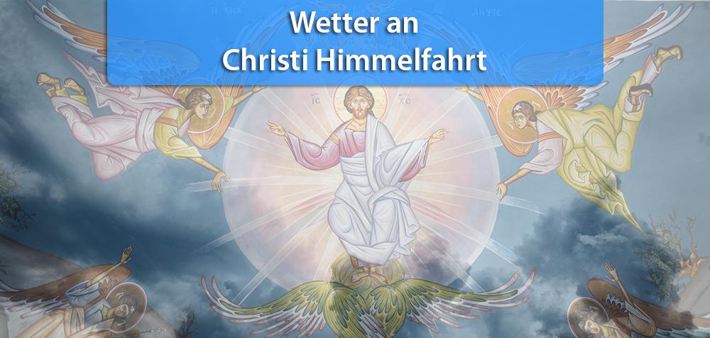 Wetter Christi Himmelfahrt 2021