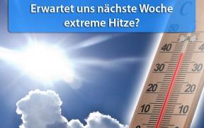 Extreme Hitze Ende Juni 2019