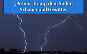 Gewitter durch Tief Pirmin am 6. und 7. Juli 2019