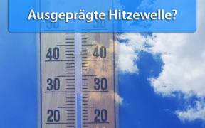 Hitzewelle Ende August 2019