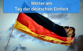 Wetter Tag der deutschen Einheit 2019