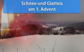 Schnee und Glatteis am 1. Advent 2019