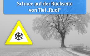 Neuschnee Tief Rudi 9. und 10. Dezember 2019