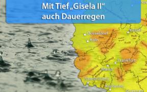 Tief Gisela II bringt Dauerregen