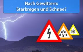 Gewitter, Starkregen und Schnee am 10. und 11. Mai 2020