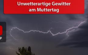 Unwetterartige Gewitter am Muttertag 2020