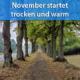 Warm Anfang November 2020