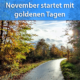 Anfang November 2020 goldene Tage
