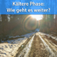 Kalte Phase Ende November 2020