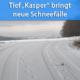 """Tief """"Kasper"""" Neuschnee Januar 2021"""